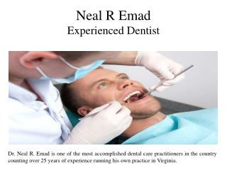 Neal R Emad  -  Experienced Dentist