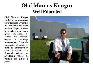 Olof Marcus Kangro Well Educated