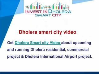 Dholera smart city video