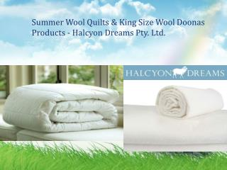 Summer Wool Quilts & King Size Wool Doonas Products - Halcyon Dreams Pty. Ltd.
