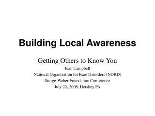 Building Local Awareness