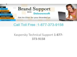 Kaspersky Technical Support 1-877-373-9158