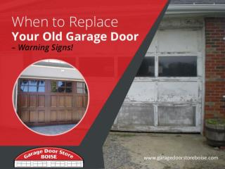 Warning Signs - When to Hire a Garage Door Repair Expert