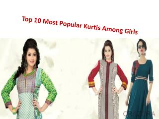 Top 10 Most Popular Kurtis Among Girls