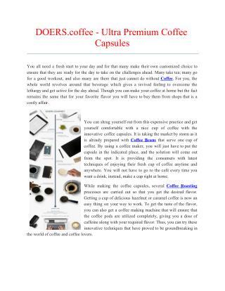DOERS.coffee - Ultra Premium Coffee Capsules