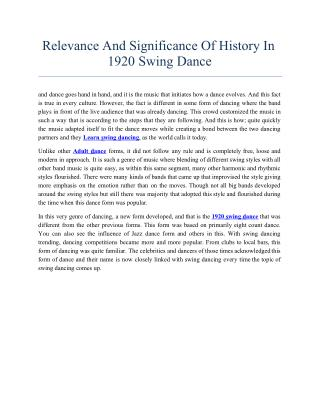 Relevance And Significance Of History In 1920 Swing Dance