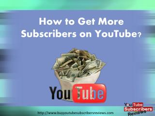 Buy YouTube Subscribers � Make Your Videos Get Noticed