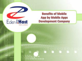 Benefits of Mobile App by Mobile Apps Development Company