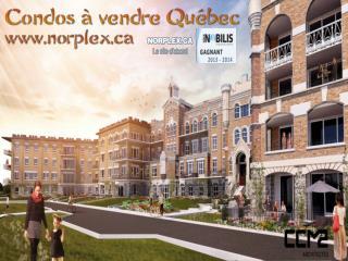 Condos à vendre Québec