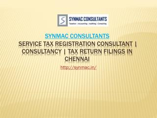 Service Tax Registration | Tax return filing consultants in chennai