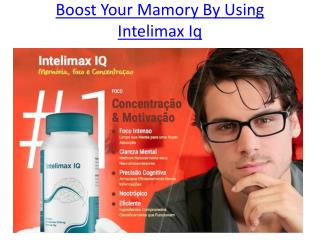 Improve Ypur Concentrating Power With Intelimax Iq