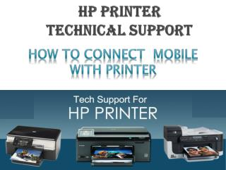 How To Connect Mobile With Printer as in HP Printer Technical Support
