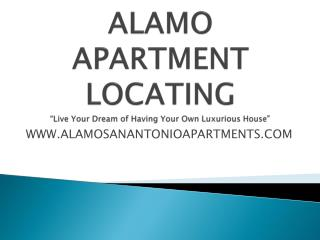 Alamo locating apartments in San Antonio