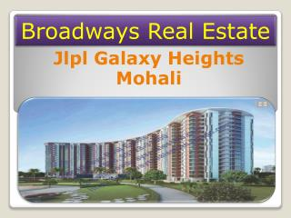 Jlpl Galaxy Heights Mohali, JLPL 2BHK Apartments Sector 66A Mohali