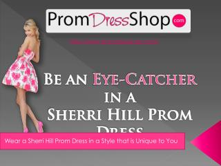 How to Look more Stunning in your Sherri Hill Prom Dress