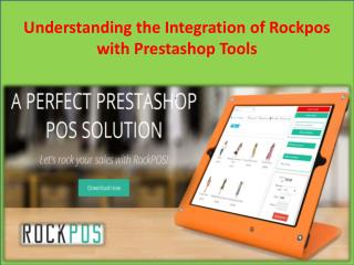 Understanding the Integration of Rockpos with Prestashop Tools
