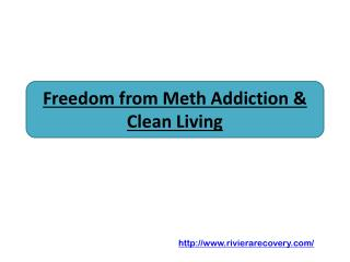 Freedom from Meth Addiction & Clean Living