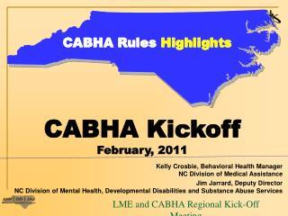 LME and CABHA Regional Kick-Off Meeting