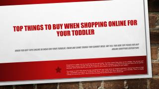 Top Things to Buy When Shopping Online for Your Toddler