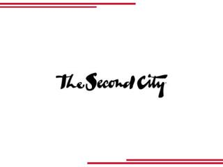 The Second City - The World�s Leading Comedy Theatre & School Of Improv