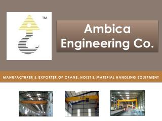 Ambica Engineering Offers Top Class Jib Crane