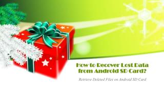 Retrieve Deleted Files on Android SD Card
