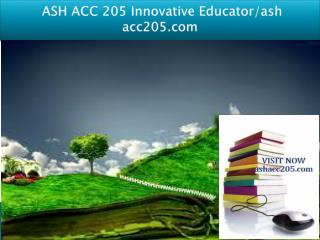 ASH ACC 205 Innovative Educator/ash acc205.com