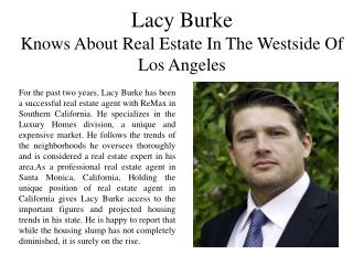 Lacy Burke Knows About Real Estate in the Westside of Los Angeles