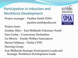 Participation in Induction and  Workforce Development