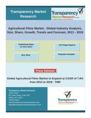 Global Agricultural Films Market to Expand at CAGR of 7.6% from 2013 to 2019