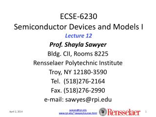 ECSE-6230 Semiconductor Devices and Models I Lecture 12