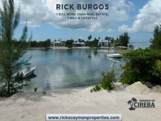 Buy one of the Most Sought after Property in Cayman Islands, Listed by Rick Burgos