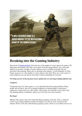 Breaking into the Gaming Industry