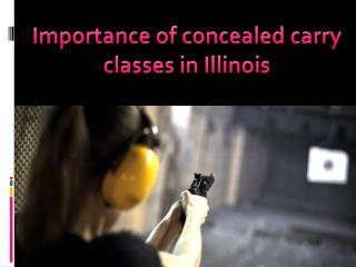 Importance of concealed carry classes in Illinois