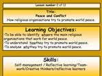 Title: Peace and Conflict How religious organisations try to promote world peace.