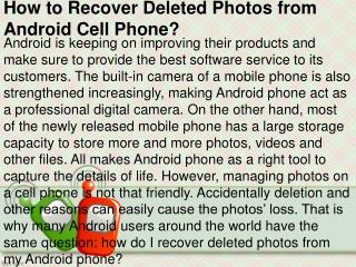 How to Recover Deleted Photos from Android Cell Phone?