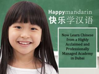 Now Learn Chinese from a Highly Acclaimed and Professionally Managed Academy in Dubai