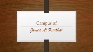 Campus of Jamea Al Kauthar