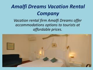 Attractive Accommodation for Tourist in Amalfi Coast