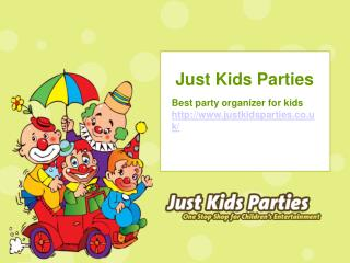 Children's Party Entertainment | Party Entertainment For Kids - Just Kids Parties
