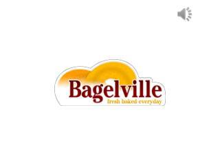 Bagelville – Freshly Baked Bagels Everyday!