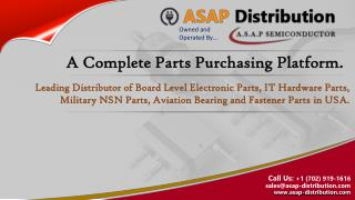 ASAP Distribution - A Complete Parts Purchasing Platform of Electronics, IT Hardware Parts, NSN Components
