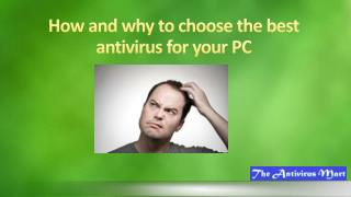 How and why to choose the best antivirus for your PC
