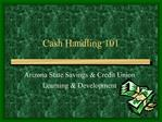 Cash Handling 101