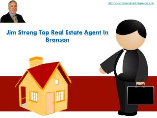 Jim Strong Top Real Estate Agent In Branson