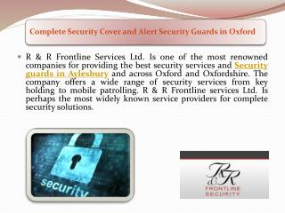 Complete Security Cover and Alert Security Guards in Oxford