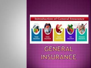 What is the importance of general insurance cover?