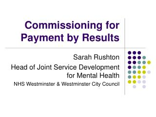 Commissioning for Payment by Results