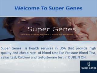 Testosterone Blood Test -Super Genes