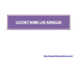 Luxury home Los Angeles
